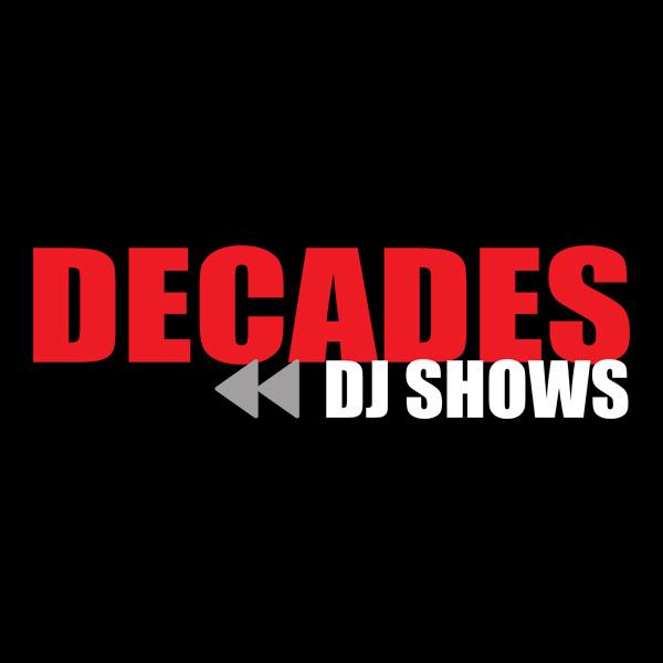 Decades DJ Shows