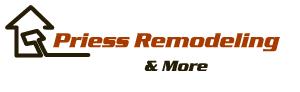 Priess Remodeling & More
