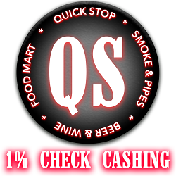 Quick Stop Smoke Shop and Check Cashing