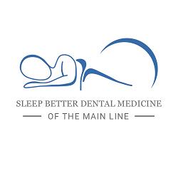 Sleep Better Dental Medicine of the Main Line