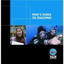 PADI'S GUIDE TO TEACHING