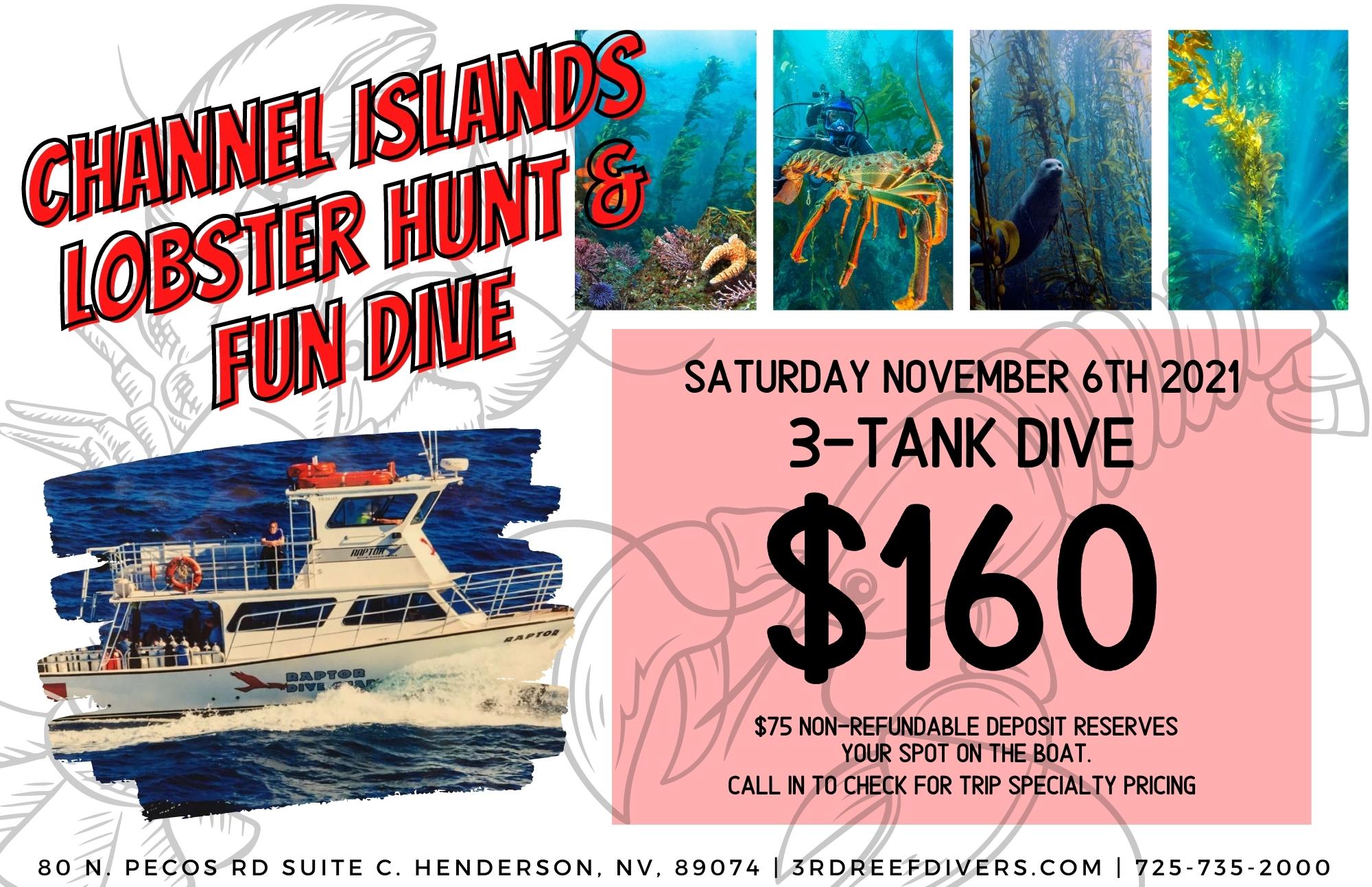 Channel Islands 3-tank Lobster Hunt