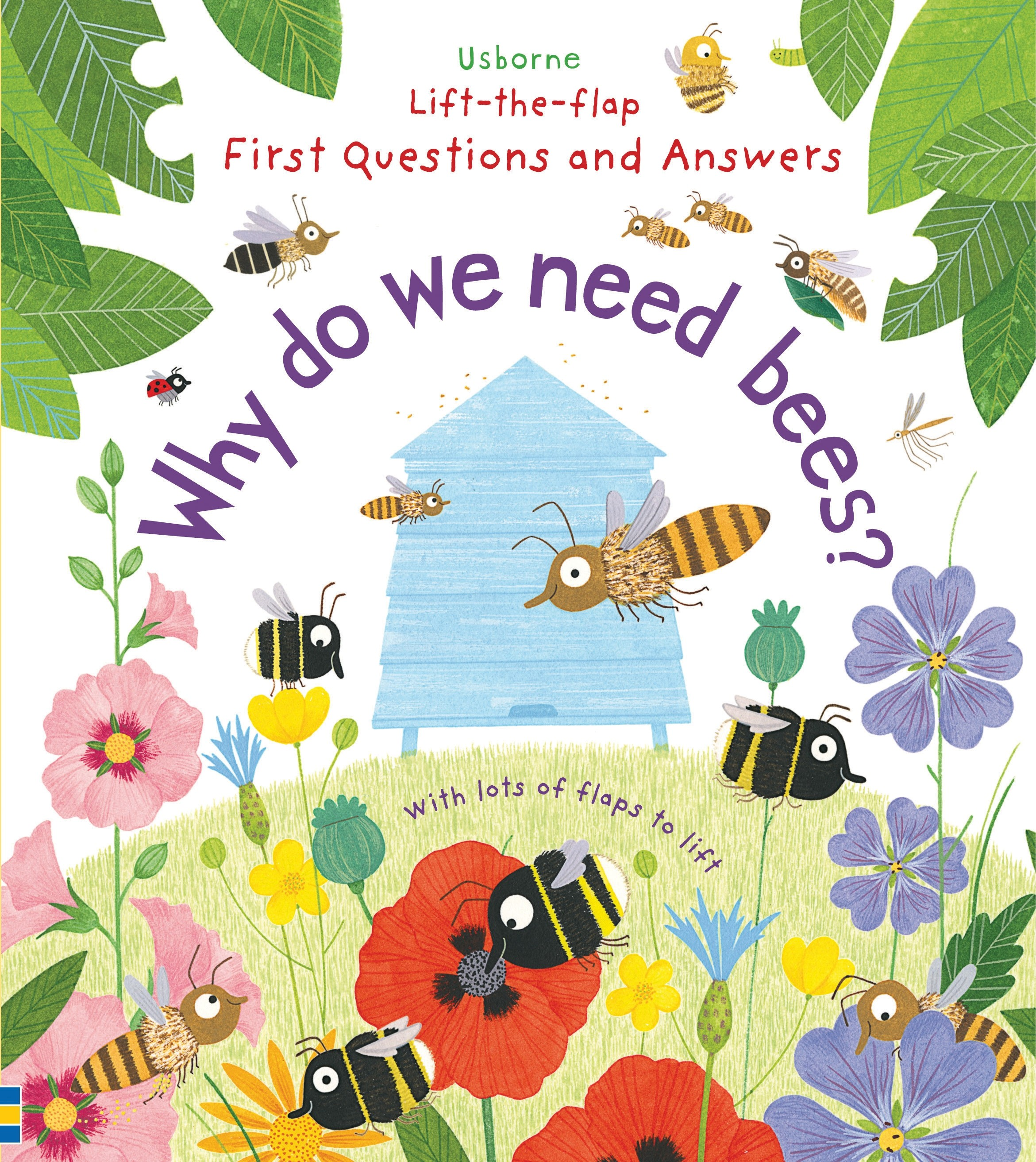 Why do we need bees? Lift-the-flap Book