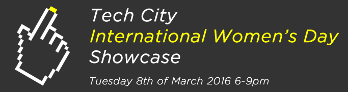 Tech City International Women's Day Showcase