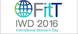 FITT presents the 2016 International Women's Day Luncheon  'Empowering and Educating Women for Future Roles within ICT'