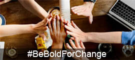 Are you running a #BeBoldForChange campaign?