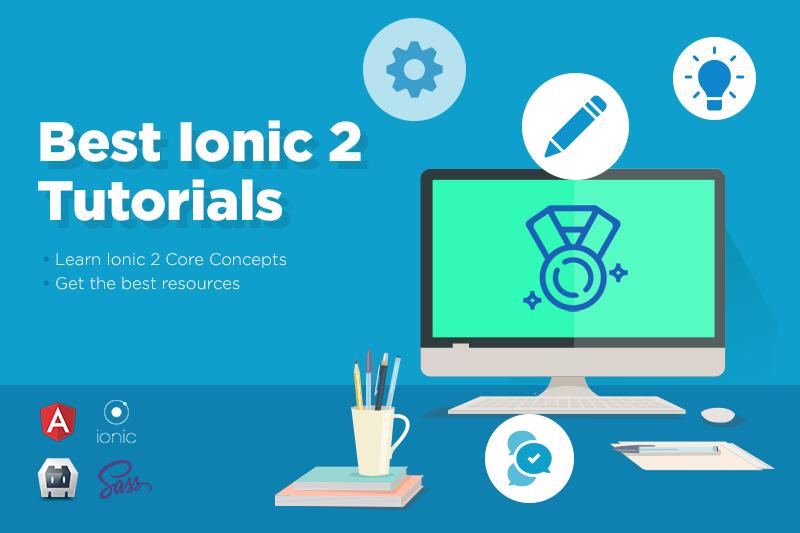 Best Ionic 2 Tutorials