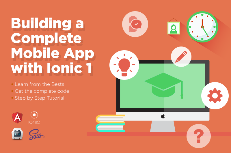 Building a Complete Mobile App with Ionic Framework Step by Step