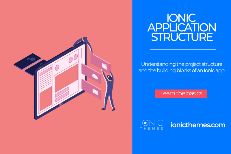 Ionic Application Structure