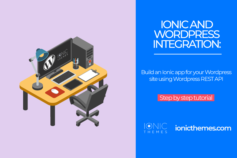 Ionic and Wordpress Integration using Wordpress REST API