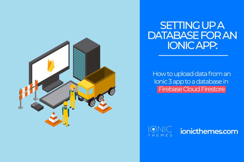 Setting up a Database for an Ionic App with Firebase