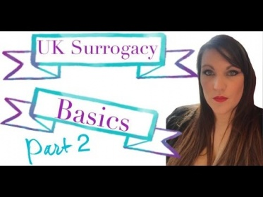 Surrogacy in UK - Basics part 2