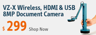 VZ-X Wireless, HDMI & USB 8MP Document Camera