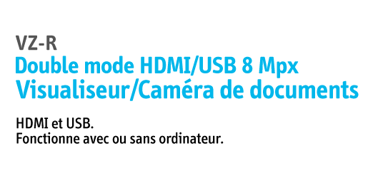 Visualiseur/Caméra de documents VZ-R double mode HDMI/USB 8 Mpx