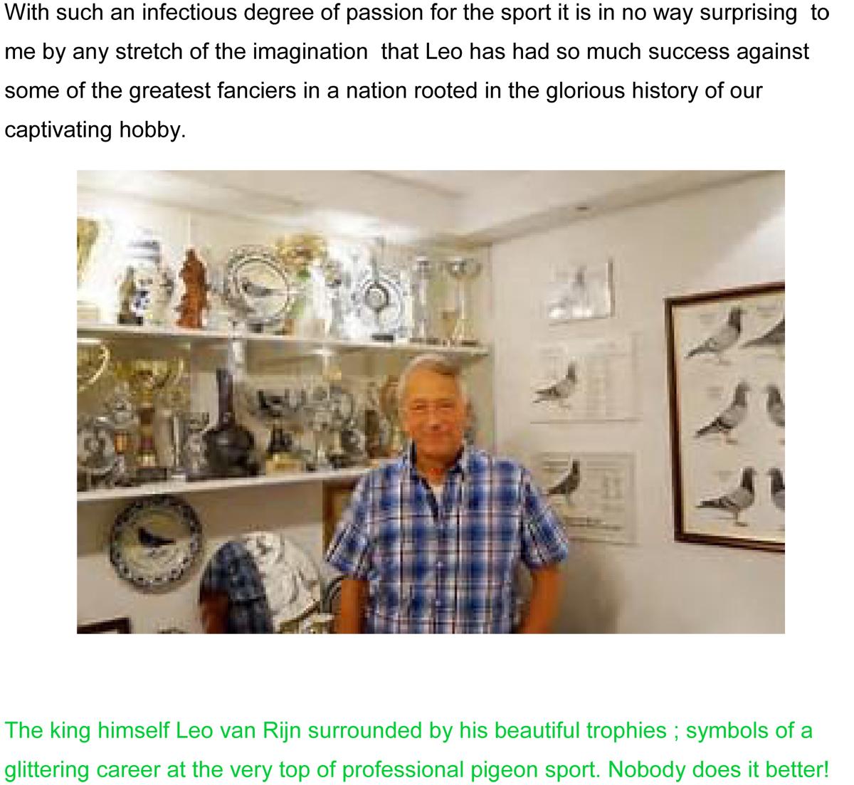 Leo Van Rijn the undisputed King of the Dutch pigeon sport