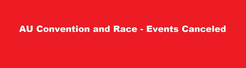 AU Convention & Race – Social Events Canceled