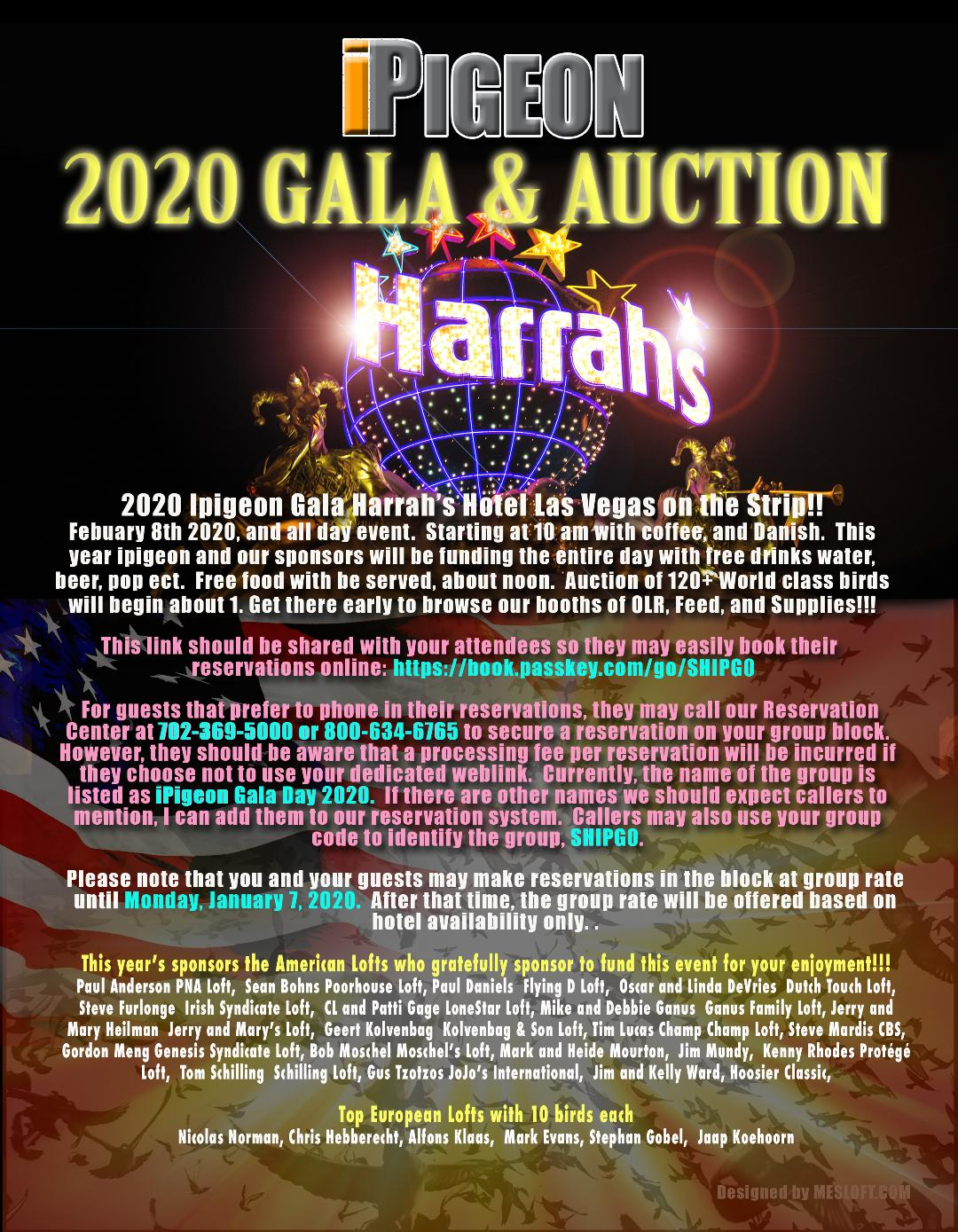 2020 Ipigeon Gala Harrah's Hotel Las Vegas on the Strip!! Febuary 8th 2020, and all day event.