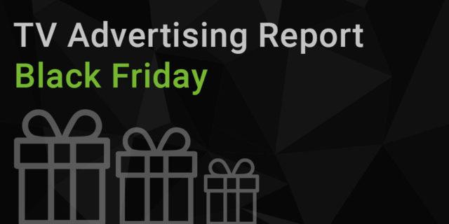 TV Advertising Report | Black Friday