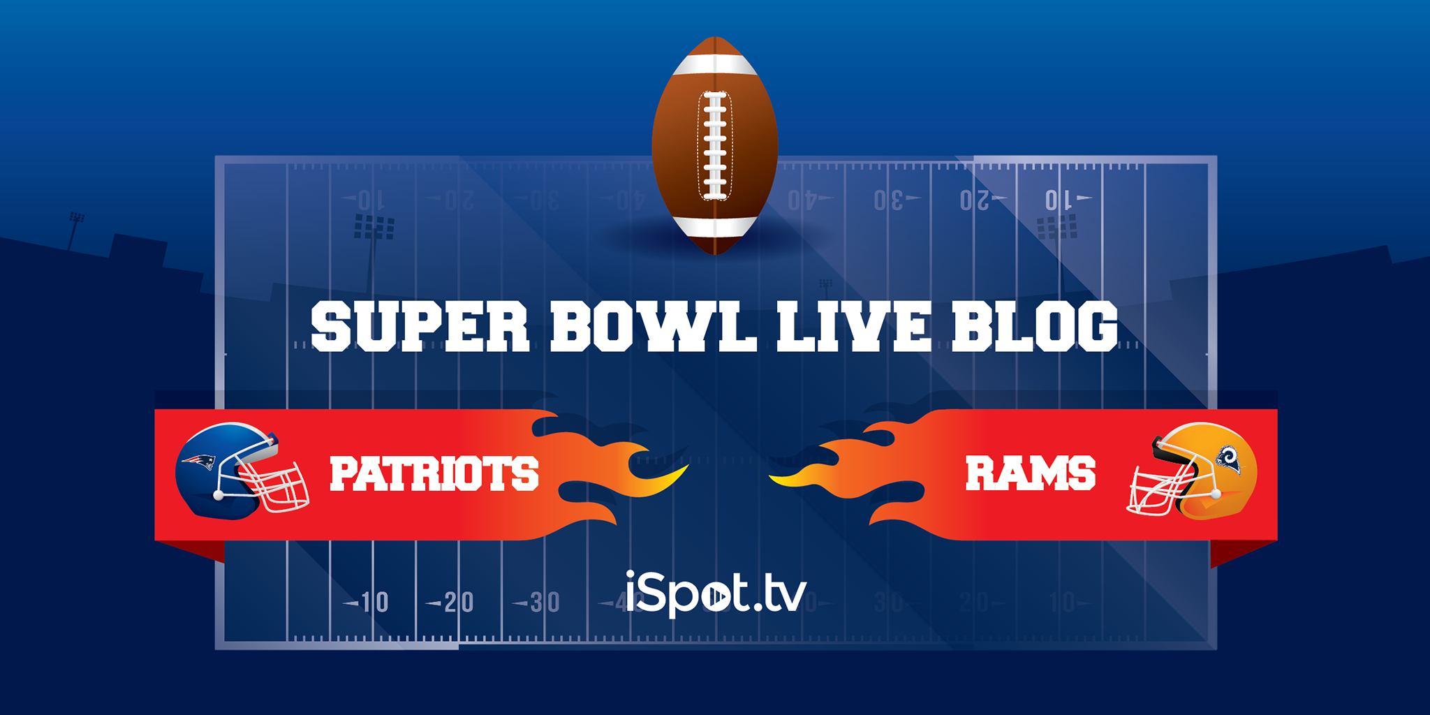 iSpot Super Bowl 53 Live Blog