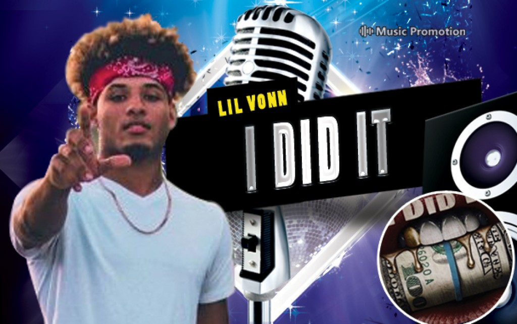 I Did It by Lil Vonn