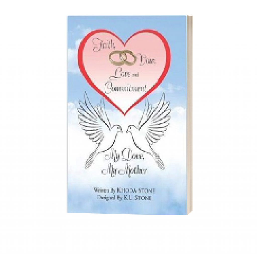 Faith Vow Love and Commitment My Dove My Mother written by Khoda Stone