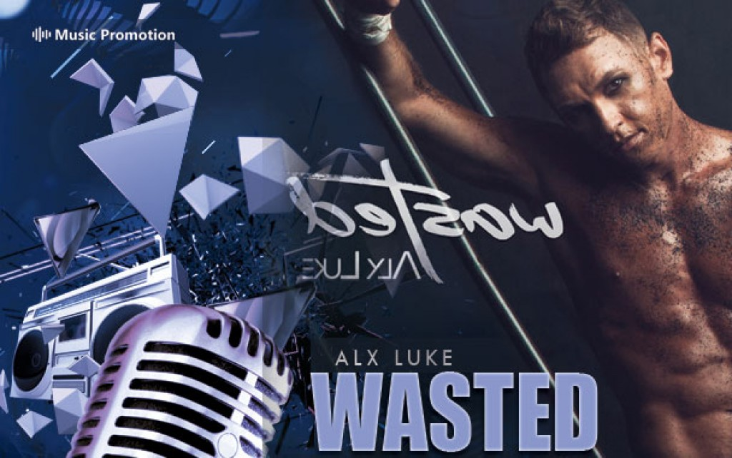 WASTED by Alx Luke