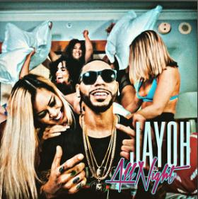 Song All Night by Jayoh