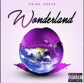 WONDERLAND by PRIMO GREEN