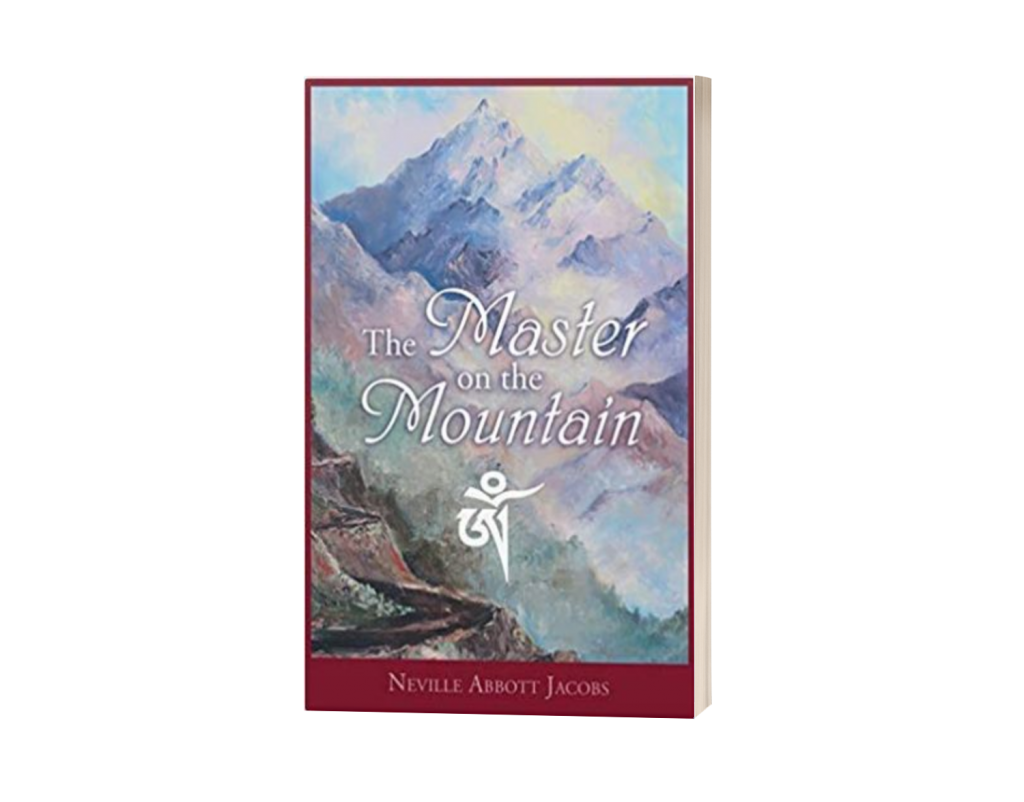The Master on the Mountain by Neville Abbott Jacobs