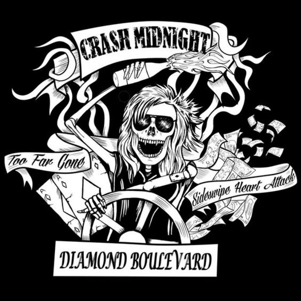 Crash Midnight  Diamond Boulevard