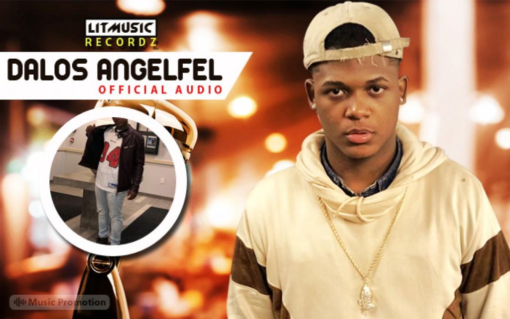 DaLos Angelfel by LitMusicRecordz