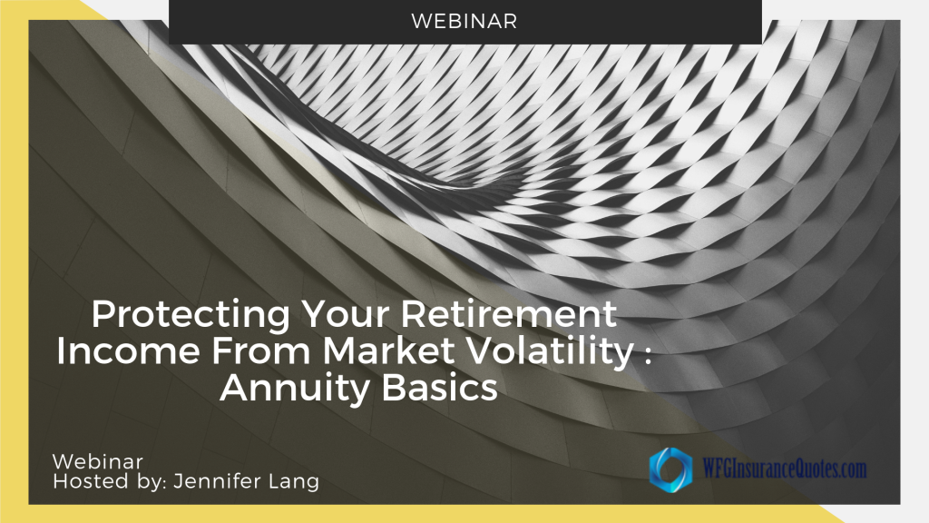 Episode 2 Protecting Your Retirement Income From Market Volatility  Annuity Basics