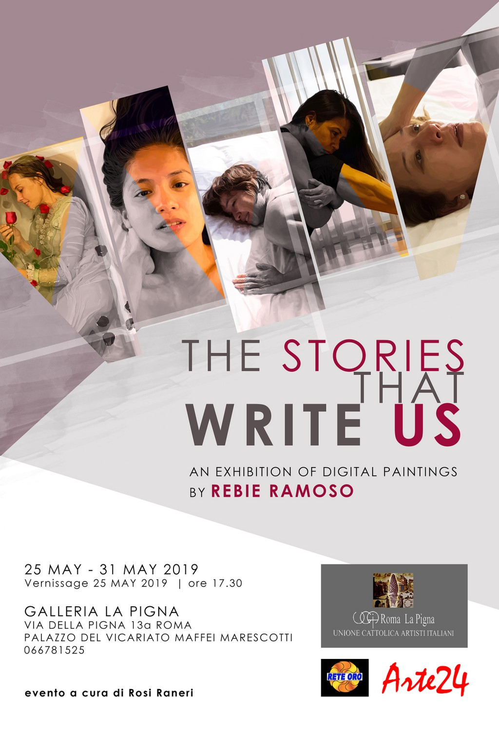 The Stories That Write Us is a solo exhibition of digital paintings by Filipino visual artist Rebie Ramoso The exhibit will be at Galleria La Pigna Rome Italy on 25 May to 31 May 2019