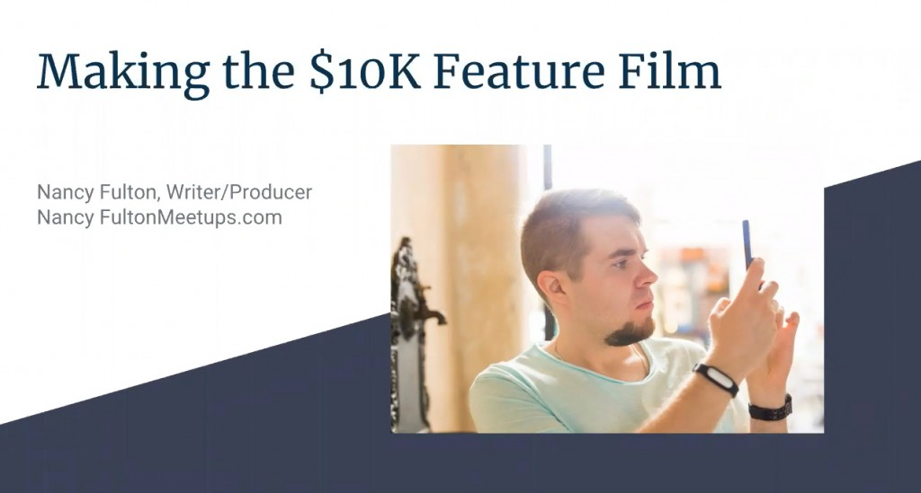 Making a Profitable Feature Film or Documentary for 10000