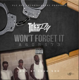 Wont Forget It by Toka Fly