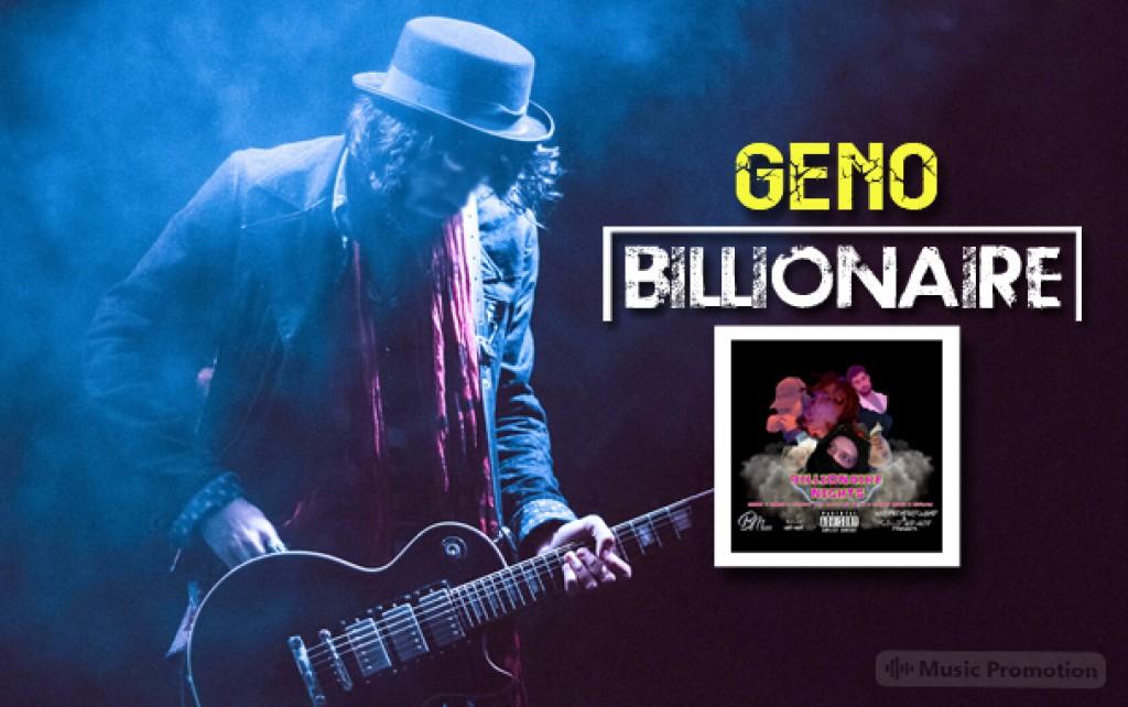 Billionaire by Geno
