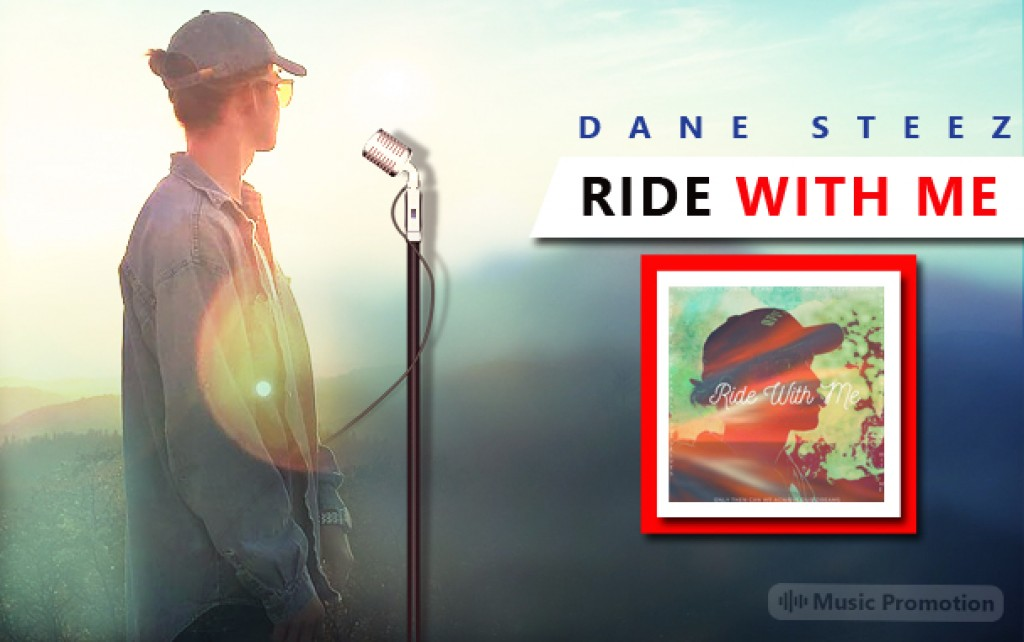 Ride With Me by Dane Steez
