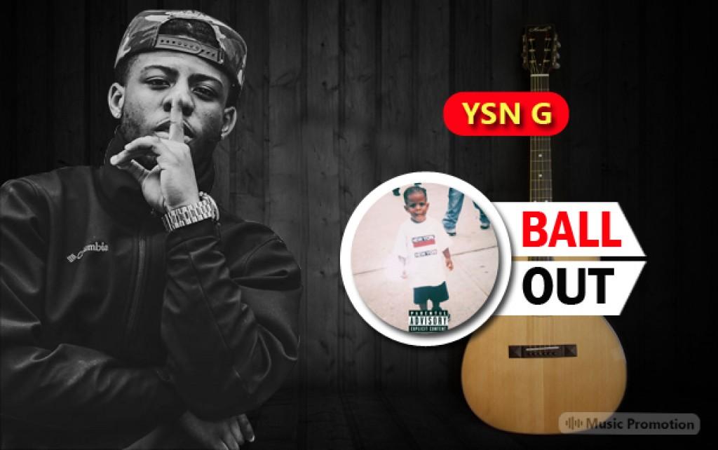 Ball OutYSN G