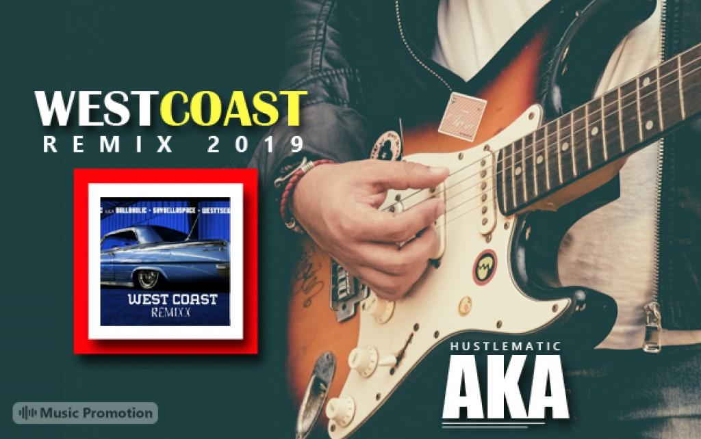 Westcoast Remix by HUSTLEMATIC AKA