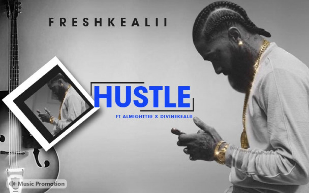 HUSTLE by FreshKeAlii