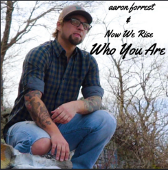 Who You Are  Aaron Forrest  Now We Rise