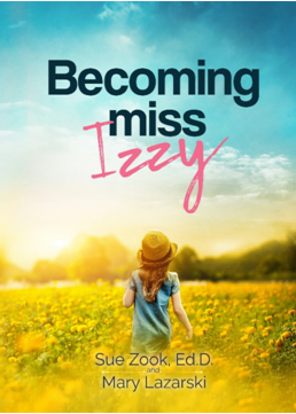 BECOMING MISS IZZY