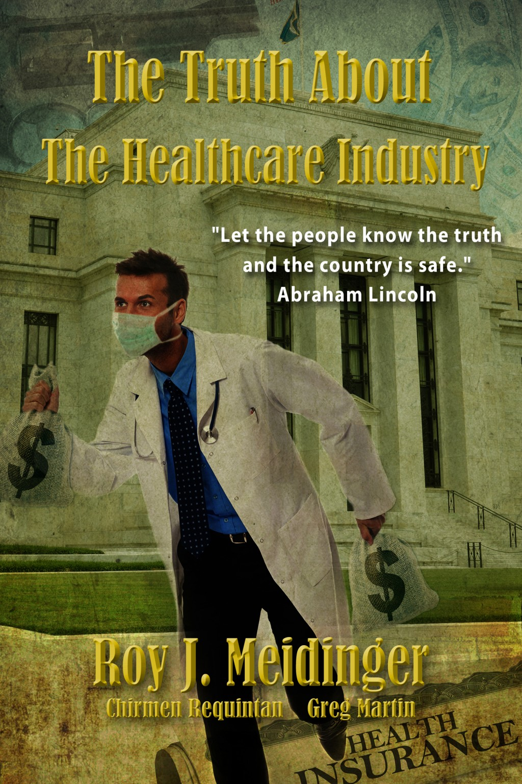 Truth About Healthcare