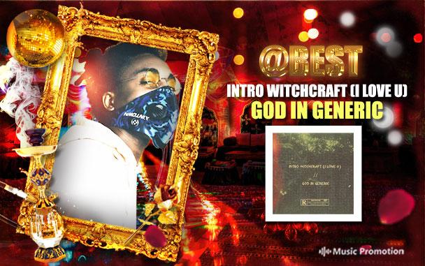 Sensational 'Intro Witchcraft (I Love U)/ God In Generic' by