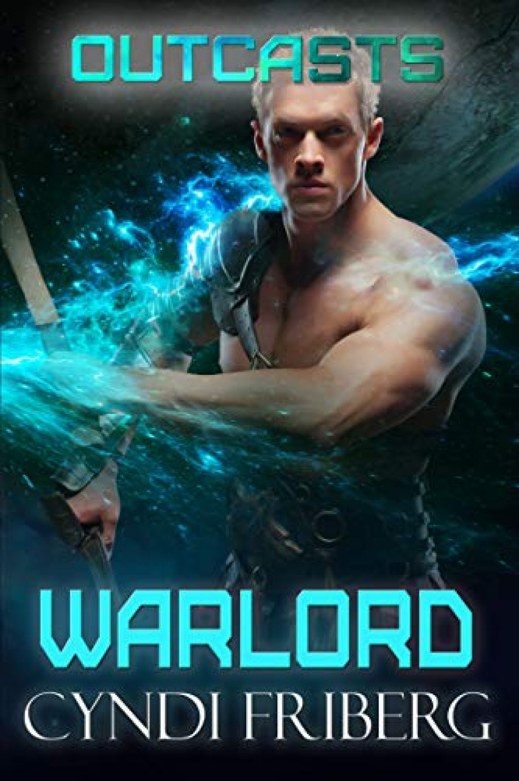 Warlord  Outcasts Book 5