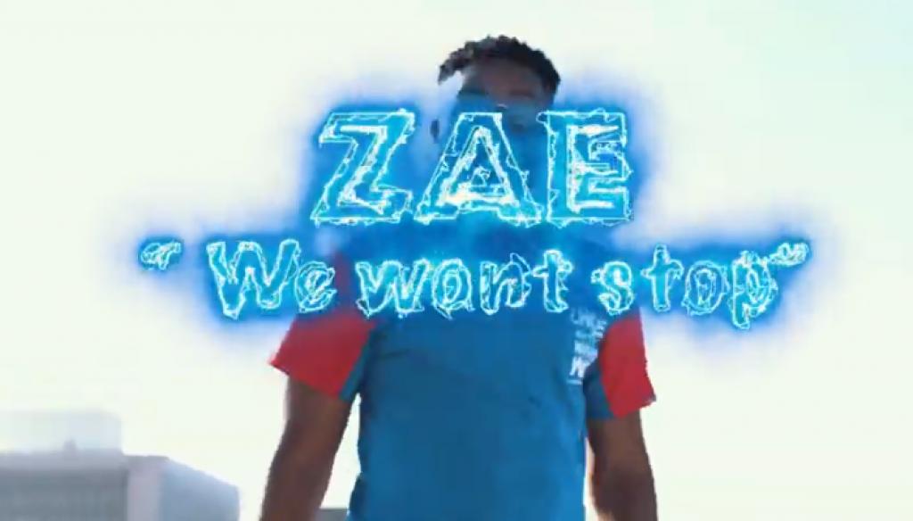 Zae  We Wont Stop