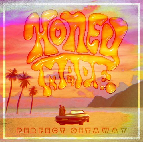 Perfect Getaway by Honey Made