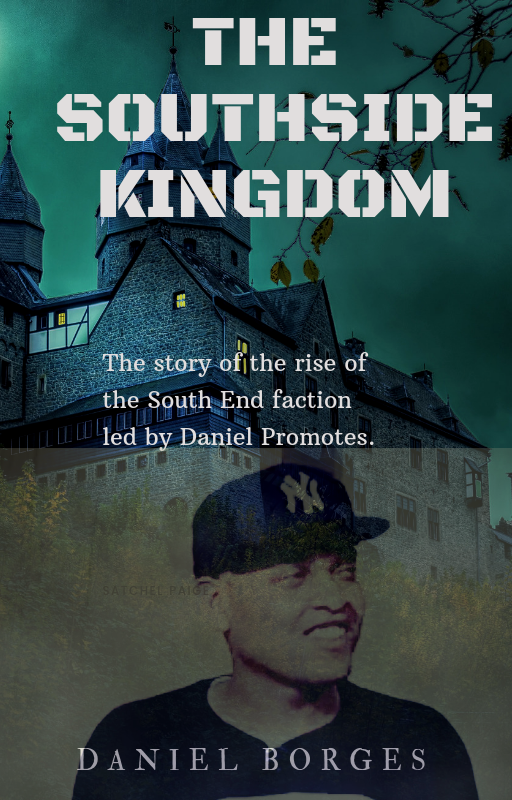 The South Side Kingdom The story of Daniel Borges