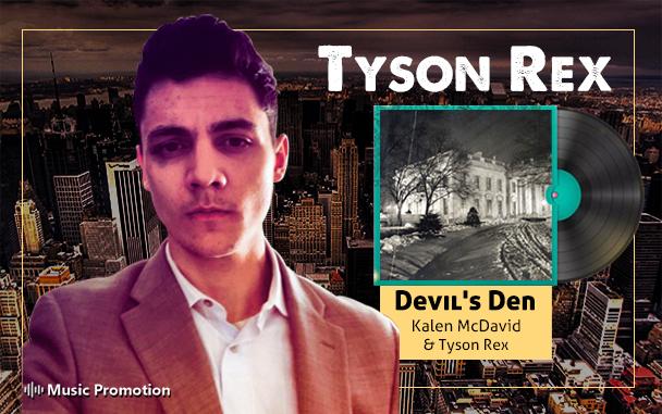 Music Artist  Tyson Rex
