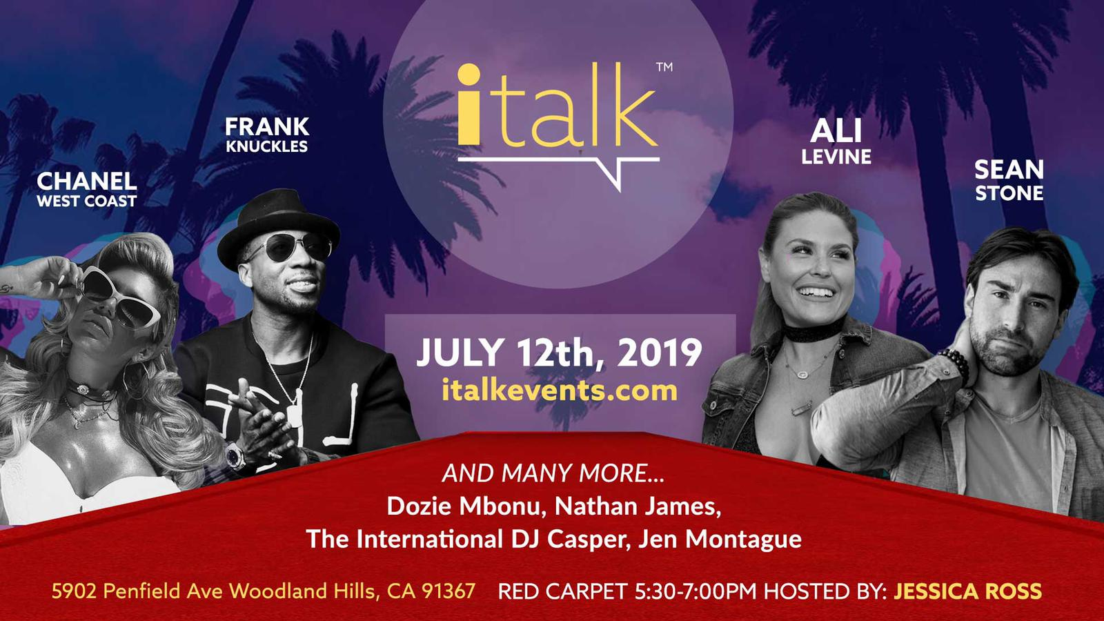 Italk LA will feature the likes of Sean Stone Ali Levine and Chanel West Coast